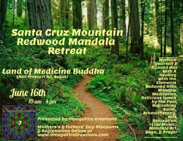 Santa Cruz Mountain Redwood Mandala Retreat @ Land of Medicine Buddha | Soquel | California | United States