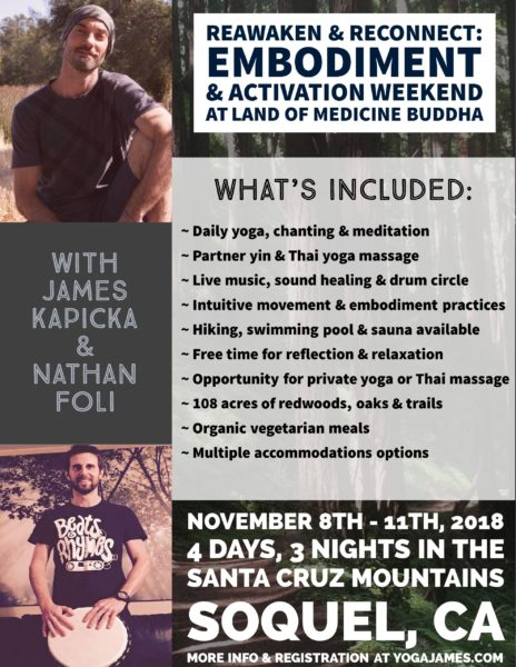 Reawaken & Reconnect ~ Embodiment & Activation Weekend @ Land of Medicine Buddha  | Soquel | California | United States